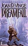 Dreamfall (0446604011) by Vinge, Joan D.