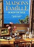 echange, troc Jérôme Darblay, A. d'Arnoux - Maisons de famille. Bords de mer