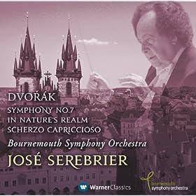 Dvor�k : Symphony No.7, In Nature's Realm & Scherzo Capriccioso