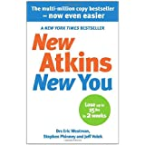 New Atkins For a New You: The Ultimate Diet for Shedding Weight and Feeling Greatby Dr Eric C Westman