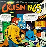 Cruisin 1965: History Of Rock