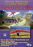 Dust Devils, Hang Gliding in Lake Chelan