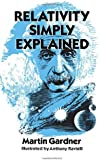 Relativity Simply Explained (Dover Classics of Science & Mathematics)