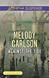 Against the Tide (Love Inspired Suspense (Large Print))