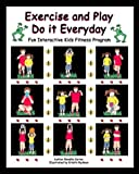 img - for Exercise and Play: Do It Everyday book / textbook / text book