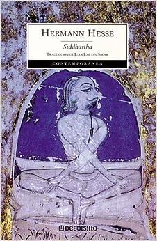 Siddharta (Spanish Edition): Hermann Hesse: 9789875660830: Amazon.com