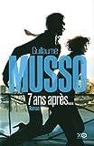 echange, troc Guillaume Musso - 7 ans après...