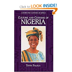 Amazon.com: Culture and Customs of Nigeria (Culture and Customs of ...