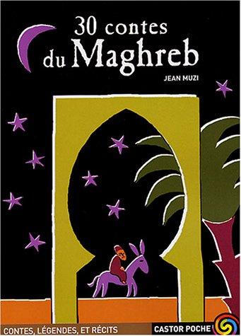 30 contes du Maghreb