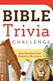 Barbour Publishing Bible Trivia Challenge: 2001 Questions from Genesis to Revelation (Inspirational Book Bargains)