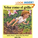 Veloz Como El Grillo (Language - Spanish) (Spanish Edition)