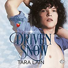 Driven Snow: Pennymaker Tales, Book 2 Audiobook by Tara Lain Narrated by Kale Williams