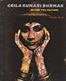 img - for Chila Kumari Burman: Beyond Two Cultures book / textbook / text book