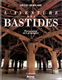 echange, troc Gilles Bernard - L'Aventure des bastides