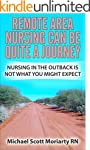 Remote Area Nursing Can Be Quiet A Jo...