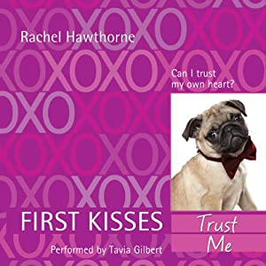 First Kisses 1: Trust Me | [Rachel Hawthorne]