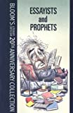 Essayists and Prophets (Bloom's Literary Criticism 20th Anniversary Collection) (0791085244) by Bloom, Harold