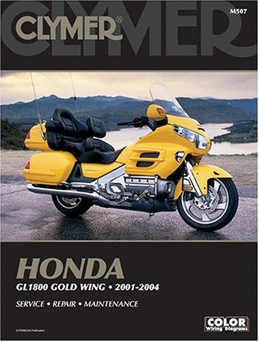 Honda: GL1800 Gold Wing 2001-2004 (Clymer Motorcycle Repair)