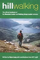 Hill Walking: The Official Handbook of the Mountain Leader and Walking Group Leader Schemes