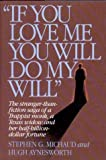 img - for If You Love Me, You Will Do My Will book / textbook / text book