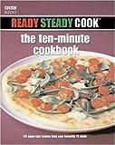 Ross Burden Ready Steady Cook: The Ten Minute Cookbook