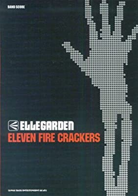 バンドスコア ELLEGARDEN/ELEVEN FIRE CRACKERS
