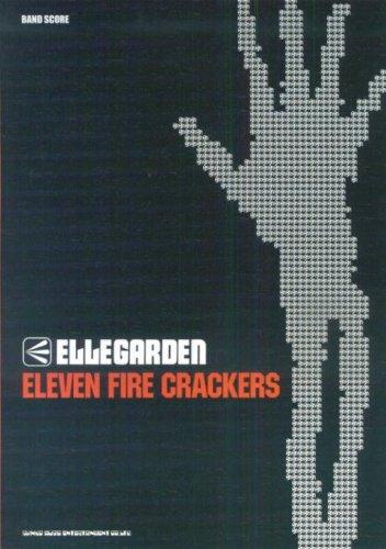 Ellegarden「Eleven fire crackers」