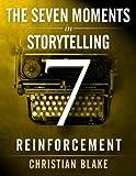 The Seven Moments In Storyte... - Christian Blake