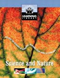 Science and Nature: Uncover the Mystery of Everyday Marvels, from Rocks to Rainbows (Britannica Learning Library)