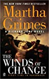 Martha Grimes The Winds of Change (Richard Jury Mysteries)