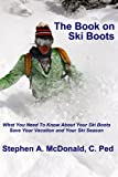 img - for The Book on Ski Boots book / textbook / text book