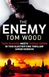 The Enemy. Tom Wood