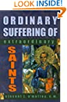 Ordinary Suffering of Extraordinary S...