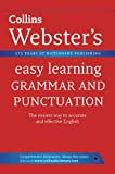 Collins Dictionaries Grammar and Punctuation (Collins Webster's Easy Learning)