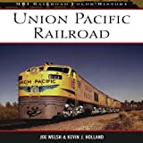 Union Pacific Railroad (MBI Railroad Color History)