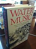 Water Music: A Novel