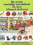 My Eerste Tweetalige Woordeboek/My Fi...