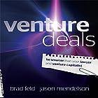 Venture Deals: Be Smarter Than Your Lawyer and Venture Capitalist Hörbuch von Jason Mendelson, Brad Feld Gesprochen von: Sean Pratt
