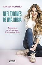 REFLEXIONES DE UNA RUBIA: PALABRAS PARA SER FELIZ SIN DEJAR DE SER TÚ MISMO (SPANISH EDITION)