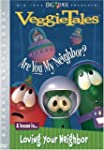 Veggie Tales:Are You My Ne