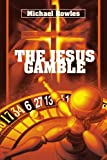 img - for The Jesus Gamble book / textbook / text book