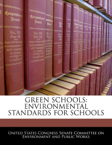 Green Schools: Environmental Standards For Schools