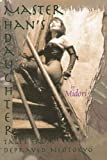 Master Han's Daughter: Tales from Depraved Neotokyo (1885865503) by Midori