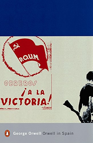 Modern Classics Orwell in Spain (Penguin Modern Classics)