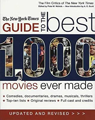 The New York Times Guide to the Best 1,000 Movies Ever Made