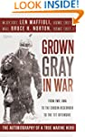 Grown Gray in War: From Iwo Jima to t...