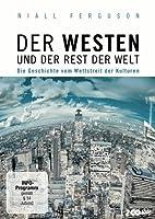 Der Westen und der Rest der Welt - Die Geschichte vom Wettstreit der Kulturen
