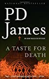 A Taste for Death (1400096472) by James, P. D.