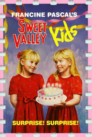 Surprise! Surprise! (Sweet Valley Kids #1)