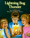 Lightning Bug Thunder (1552092712) by Burke, Katie